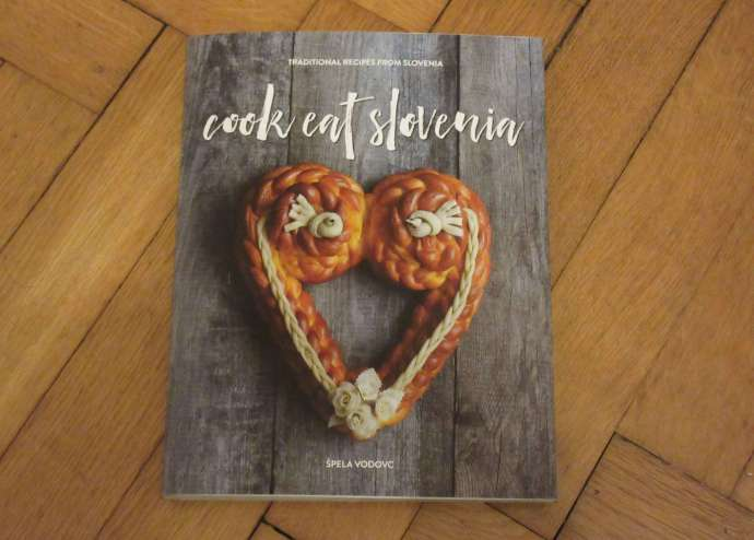 Cook Eat Slovenia - Your Guidebook to Slovenian Cooking